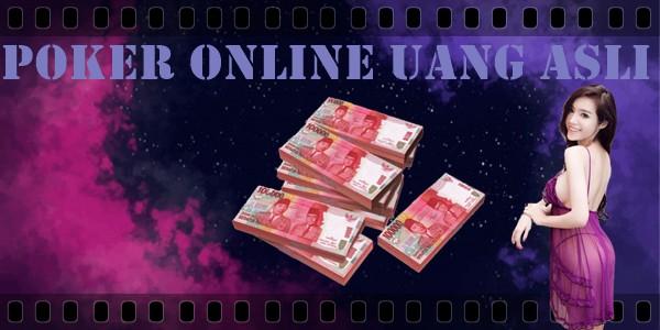Poker Online Uang Asli dan Jenis-Jenis Permainannya