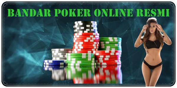 Bandar Poker Online Resmi